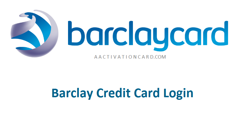 Barclay Credit Card Login