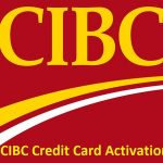CIBC Credit Card, CIBC Credit Card Activation