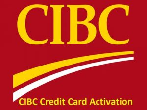 CIBC Credit Card Activation
