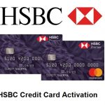 HSBC Card Activation, HSBC Credit Card Activation