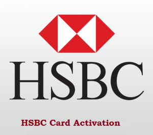 HSBC-bank-Card-Activation-Activate-HSBC-Debit-Card