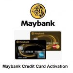 Maybank Credit Card Activation | Maybank Credit Card @www.maybank2u.com.my
