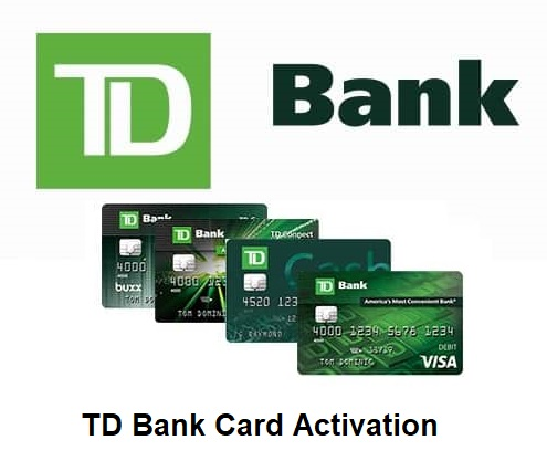 TD Bank Card Activation