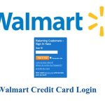 Walmart Credit Card Login, Walmart Card Login Account